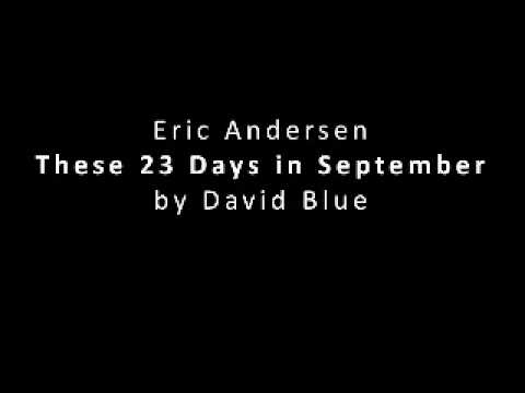 Eric Andersen These 23 Days in September by David Blue
