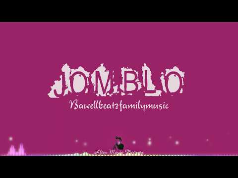 JOMBLO (Cover Remix) [Official Video Lyrics] BAWELLBEATZFAMILYMUSIC