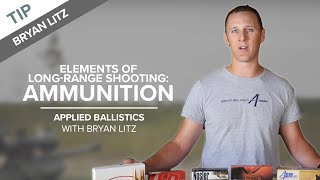 Elements of Long-Range Shooting: Ammunition | Applied Ballistics