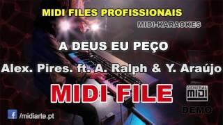 ♬ Midi file  - A DEUS EU PEÇO - Alexandre Pires. ft. A. Ralph & Yola Araújo