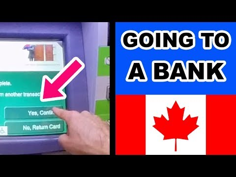 GOING TO A BANK IN CANADA