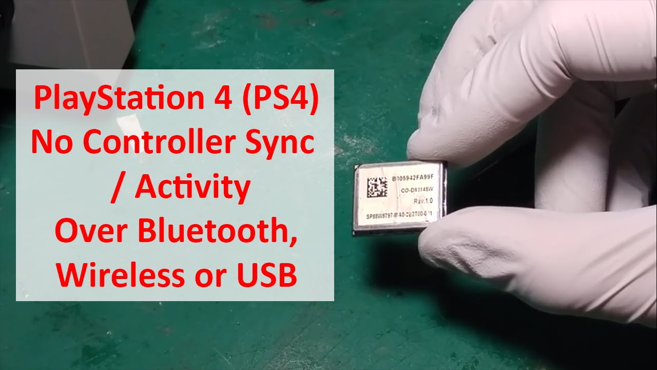 PlayStation 4 PS4 No Controller Sync Activity Over Bluetooth Wireless or USB