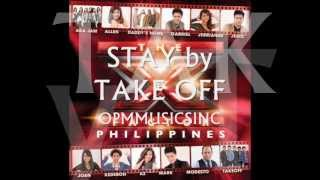 STAY by TAKE OFF (THE X FACTOR PHILIPPINES RELEASE ALBUM)