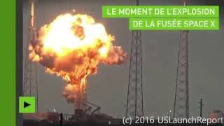 Le moment spectaculaire de l'explosion de la fusée Space X