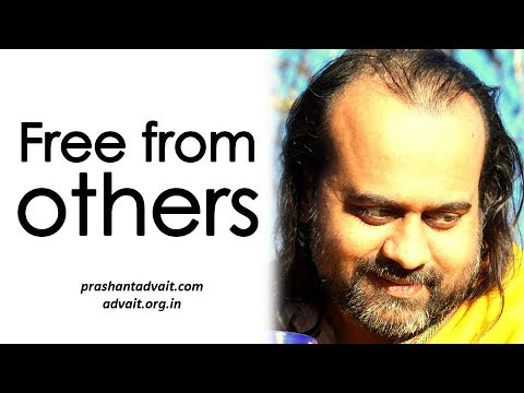 Acharya Prashant: How to be free from the influence of others?