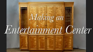 Entertainment Center Building Process by Doucette and Wolfe Furniture Makers