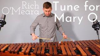 Rich O'Meara - Tune for Mary O.