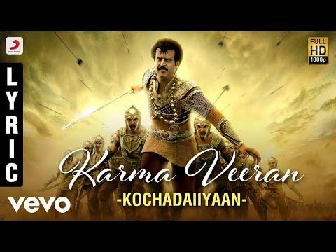 Rajinikanth | Kochadaiiyaan - Karma Veeran Lyric | A.R. Rahman