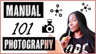 MANUAL PHOTOGRAPHY BASICS FOR BEGINNERS || Shooting with your Manual Settings || ISOWA GALLERY