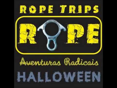 Halloween Rope Trips !