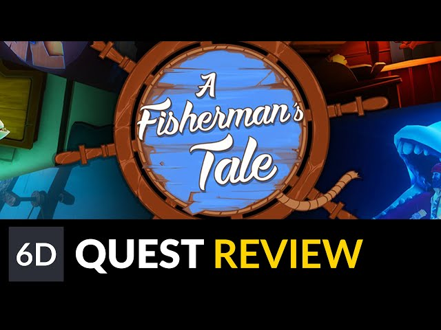 A Fisherman's Tale | Oculus Quest Game Review