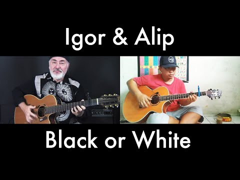 Black or White – Igor & Alip – fingerstyle guitar cover/collaboration