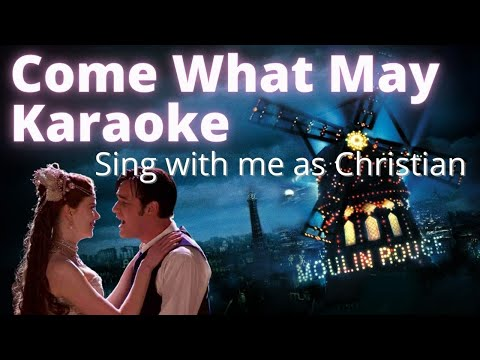 Come What May Karaoke - Female part only (sing with me)