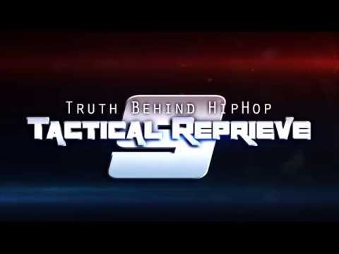 The Truth Behind Hiphop 9 Tactical Reprieve LIVE DVD Recording