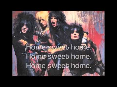 Home Sweet Home by Motley Crue Lyrics - YouTube