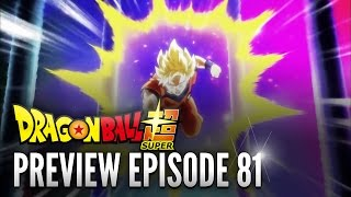 Dragon Ball Super Episode 81 - PREVIEW / TRAILER