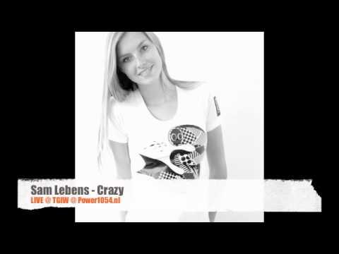 Sam Lebens - Crazy