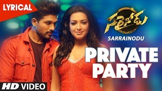 Private Party Full Song - Lyrical | Sarrainodu |  Allu Arjun,Rakul Preet,Boyapati Sreenu,SS Thaman