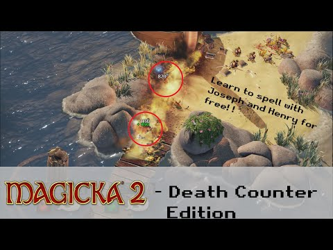 """10 Ways to Die """"Death Counter Edition"""" - Magicka 2 Gameplay  """