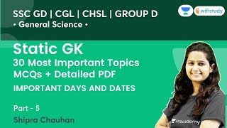 Important Days \u0026 Dates | Static GK | SSC GD, CHSL \u0026 Group D | wifistudy | Shipra Ma'am