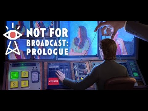 Not For Broadcast: Prologue | PC Gameplay