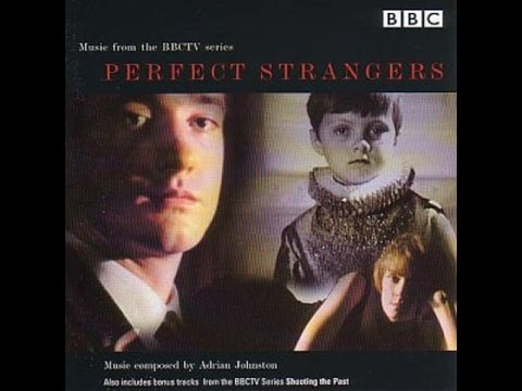 Perfect Strangers & Shooting the Past Soundtrack  Adrian Johnst