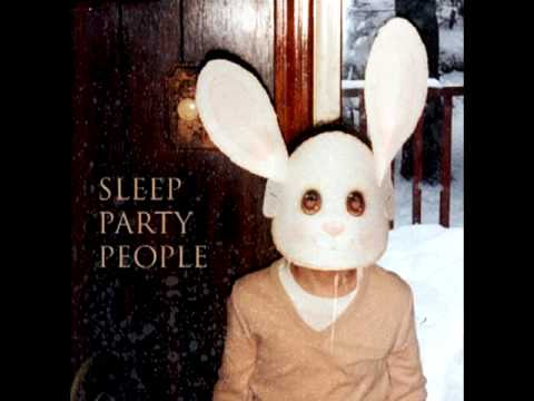 Клип Sleep Party People - A Sweet Song About Love