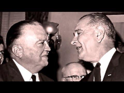 LBJ, J. Edgar Hoover and the Conspiracy Against JFK