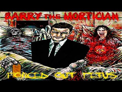 Barry The Mortician - Forced Out Fetus | Full Album (Death Metal)