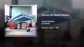 Circuit (DJ Mehdi Remix)