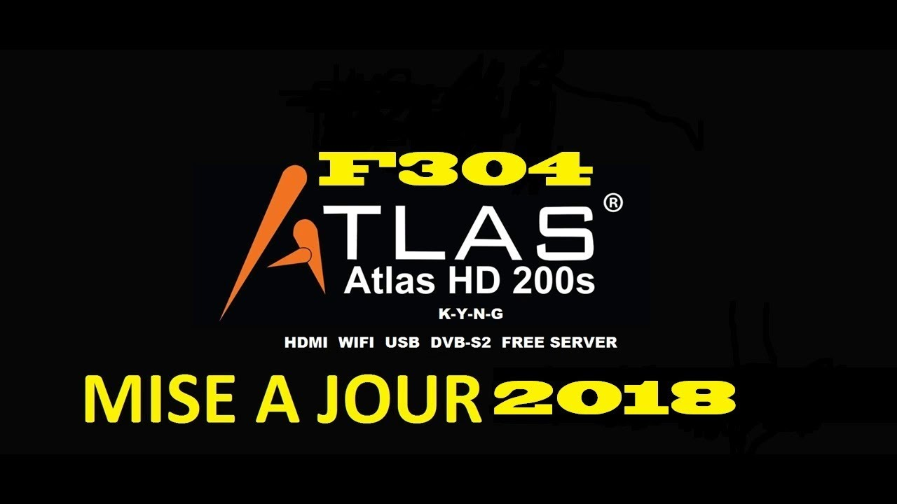 200S HD JOUR TÉLÉCHARGER MISE A 2018 GRATUIT ATLAS F304