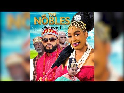 New Movie || THE NOBLES || Season 1