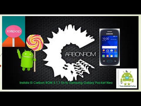 Carbon Rom 5.1.1 LLOLIPOP//Para Samsung Galaxy Pocket Neo