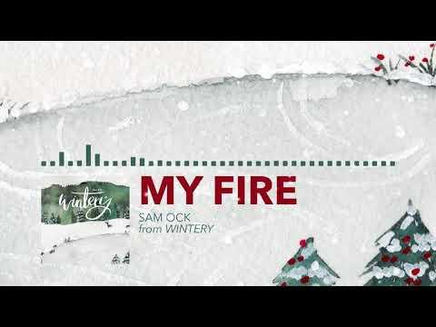 Sam Ock - My Fire (Audio)