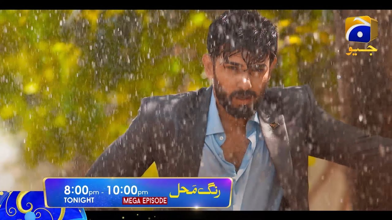 Download Rang Mahal Tonight Mega Episode from 8:00 PM to 10:00 PM only on Har Pal Geo