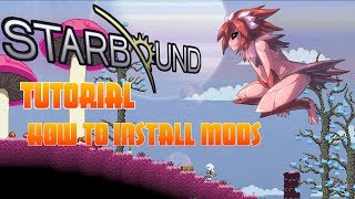 Starbound - Tutorial - How To Install Mods