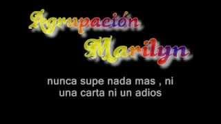Agrupacion Marilyn - Nos Dejo (letra)
