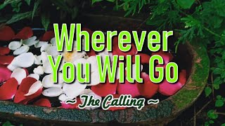 Gambar cover Wherever You Will Go - KARAOKE VERSION - The Calling