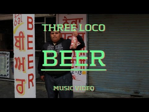 "Three Loco - ""Beer"" (Official Music Video)"