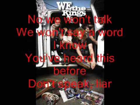 Dont speak liar- We the kings (Lyrics)