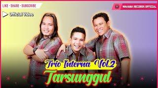 Interna Trio - Tarsunggul