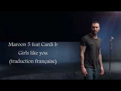 Traduction française Maroon5 Ft cardi B - Girls like you
