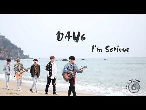 DAY6 -  I'm Serious [ Lyrics Video | Han/Rom/Eng ]