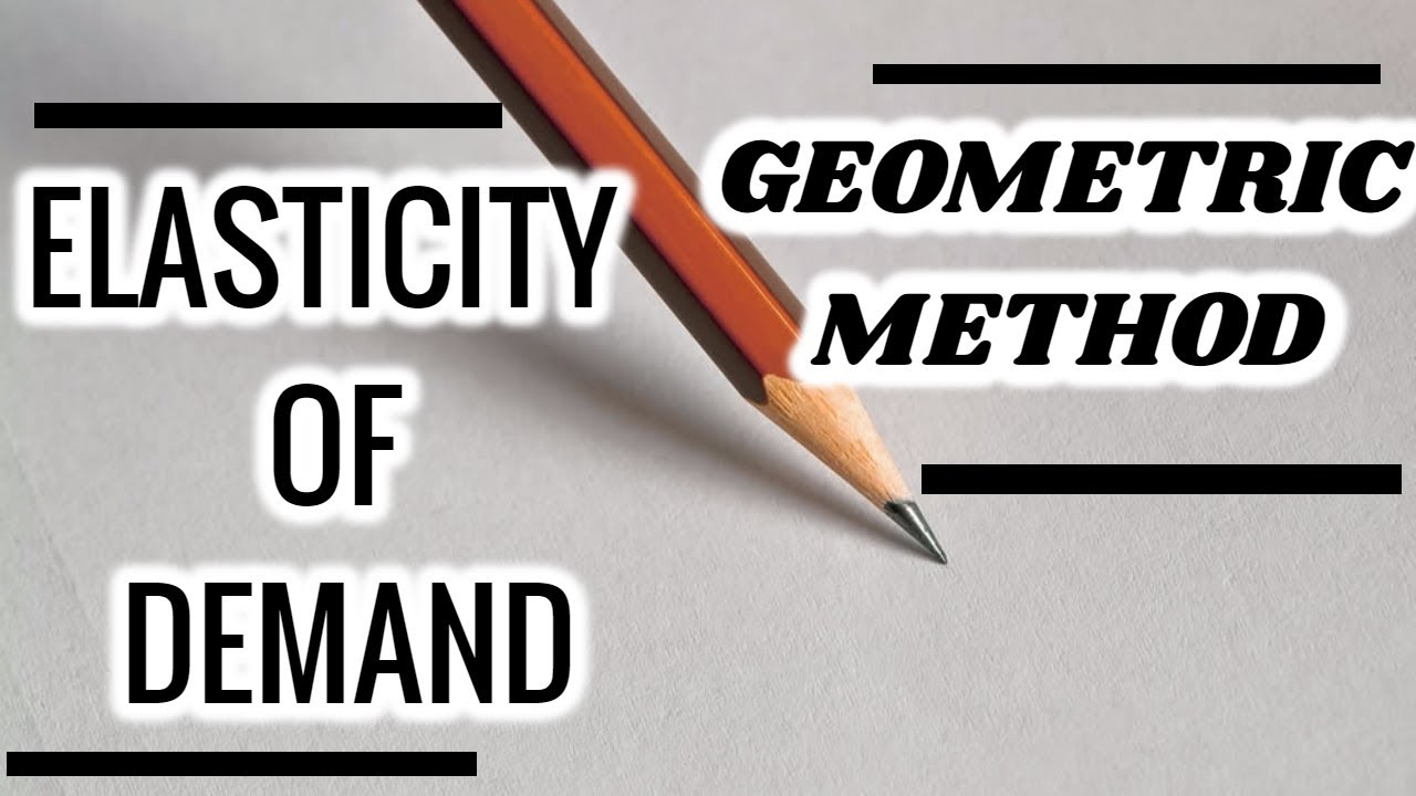 20 Price Elasticity Of Demand Geometric Method Class 11 12 Cep Classes Youtube