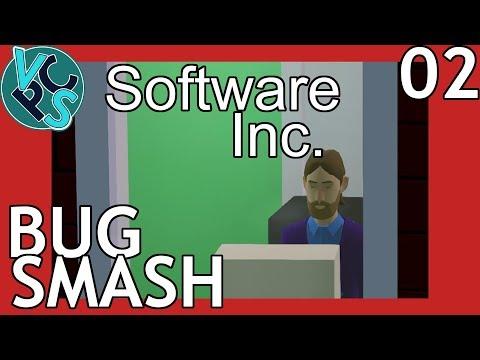 Bug Smash : Software Inc EP02 - Hard Mode, No Exploits, All Fun