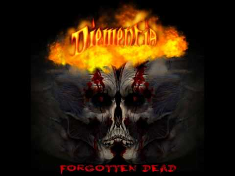 Diementia - Ravaged By Fire - Forgotten Dead 2012.wmv