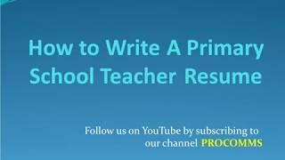 Primary school Teacher Resume   Primary school Teacher Resume