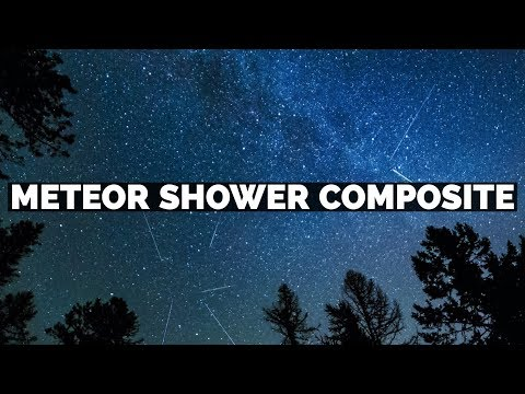 How To Make A Meteor Shower Composite Using Adobe Photoshop Lightroom & Photoshop CC
