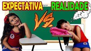 EXPECTATIVA VS REALIDADE  - Volta às Aulas