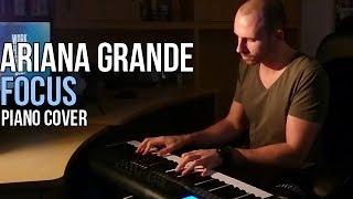 Ariana Grande - Focus (Piano Cover by Marijan)